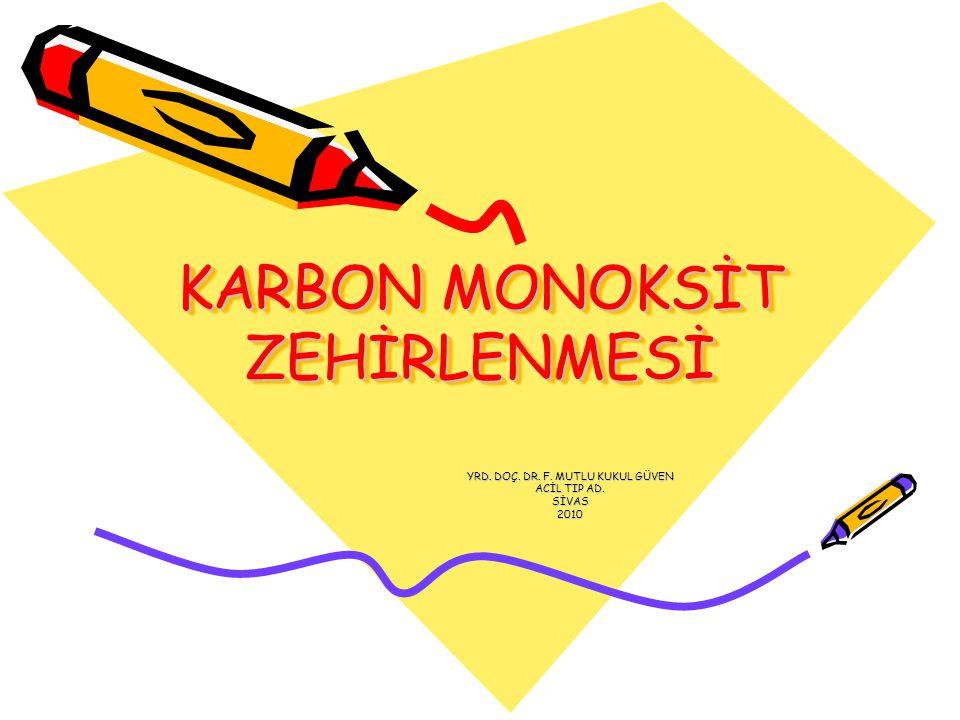 KARBON MONOKSİT ZEHİRLENMESİ