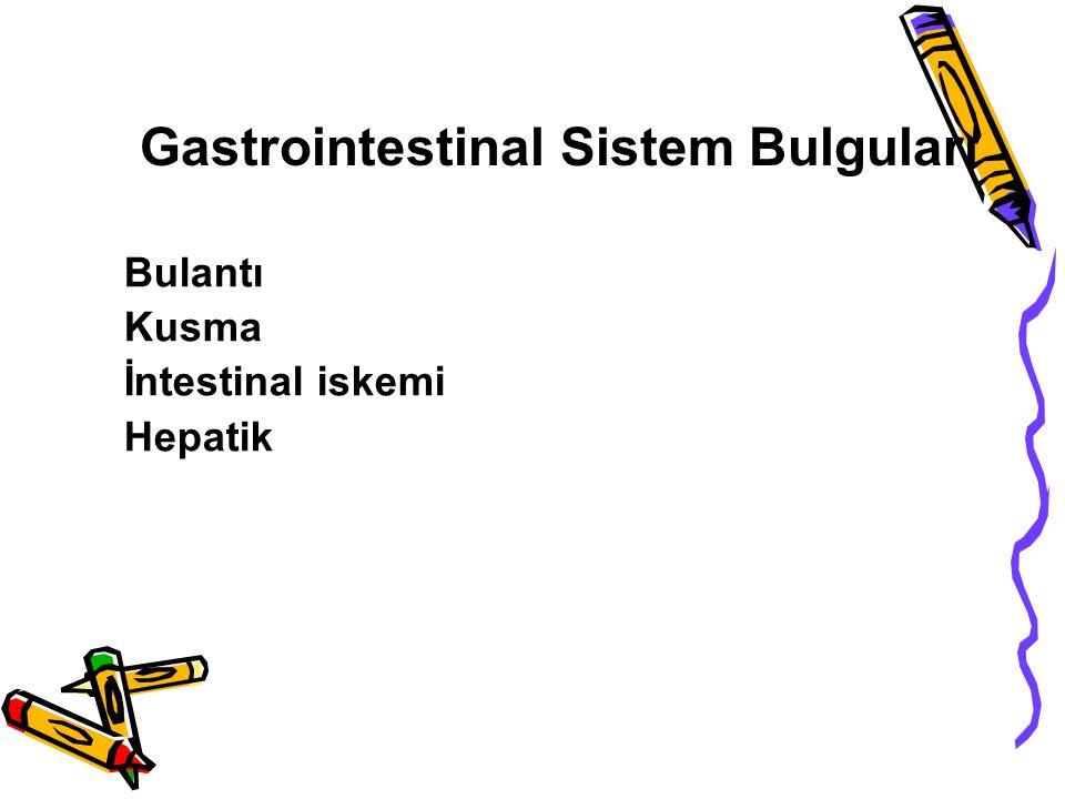 Gastrointestinal Sistem Bulguları