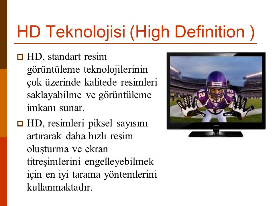 HD Teknolojisi (High Definition )