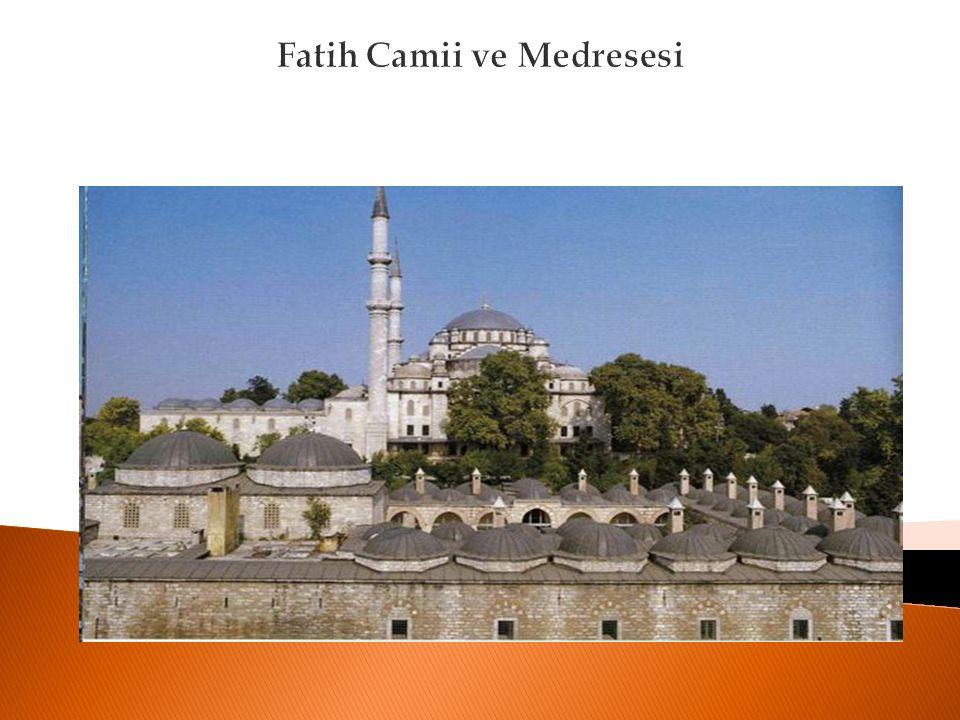 Fatih Camii ve Medresesi