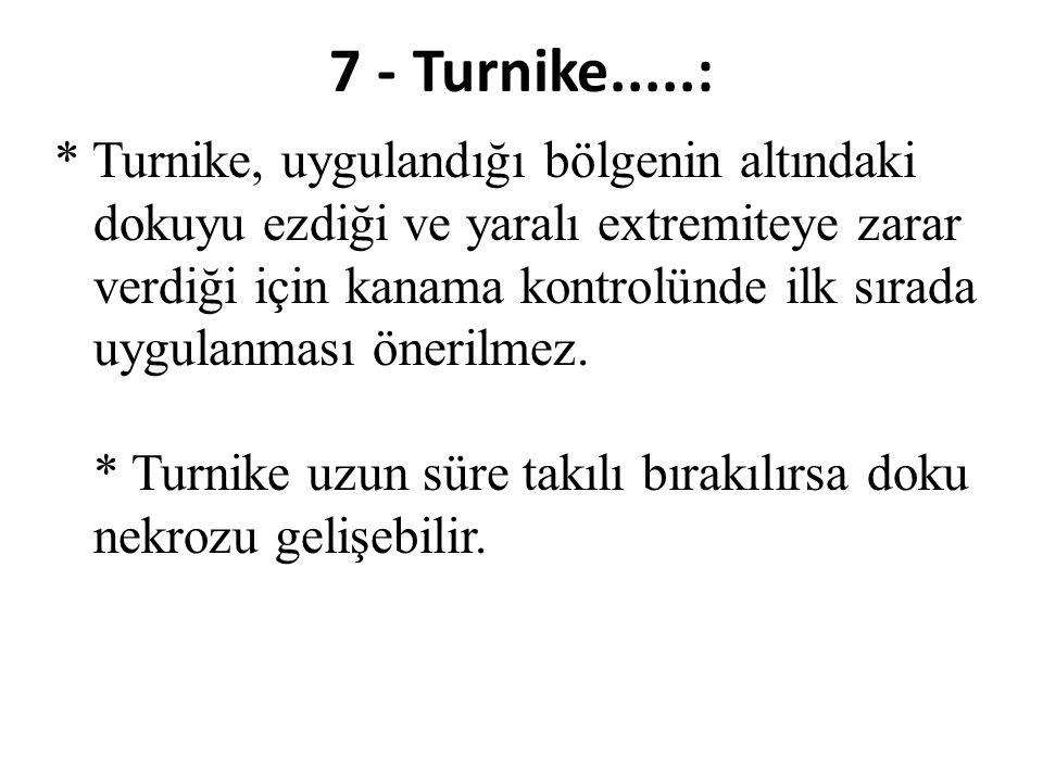 7 - Turnike.....:
