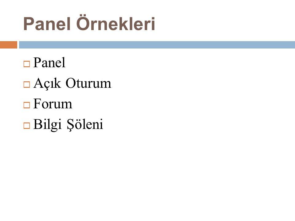 Panel Örnekleri Panel Açık Oturum Forum Bilgi Şöleni
