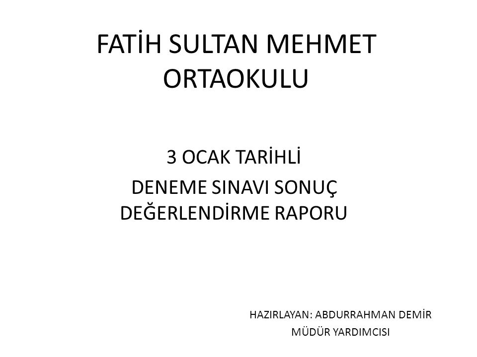 FATİH SULTAN MEHMET ORTAOKULU