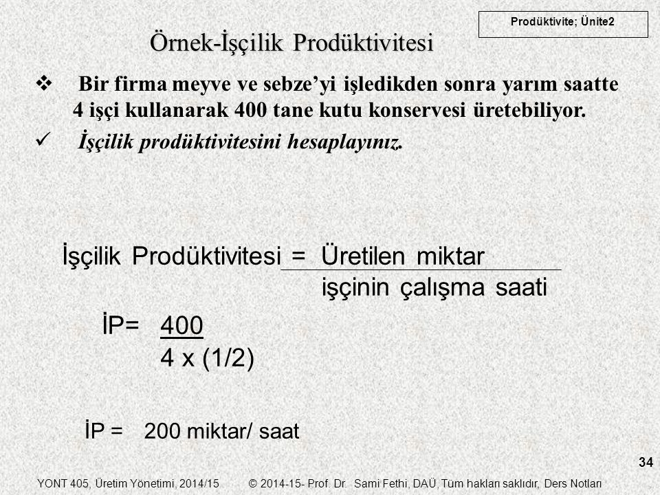 Örnek-İşçilik Prodüktivitesi