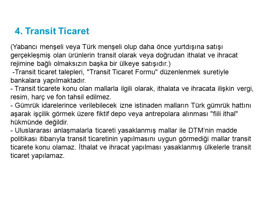 4. Transit Ticaret