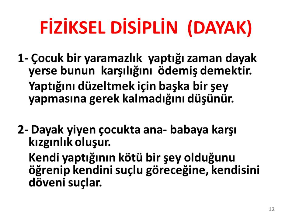 FİZİKSEL DİSİPLİN (DAYAK)