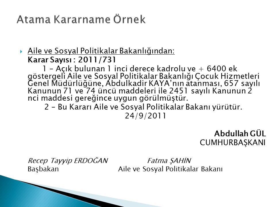 Atama Kararname Örnek Aile ve Sosyal Politikalar Bakanlığından: