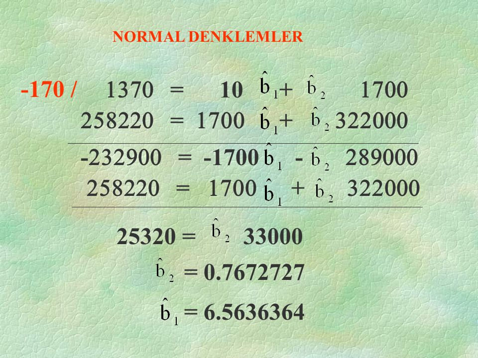 NORMAL DENKLEMLER -170 / 1370 = 10 + 1700. 258220 = 1700 + 322000.