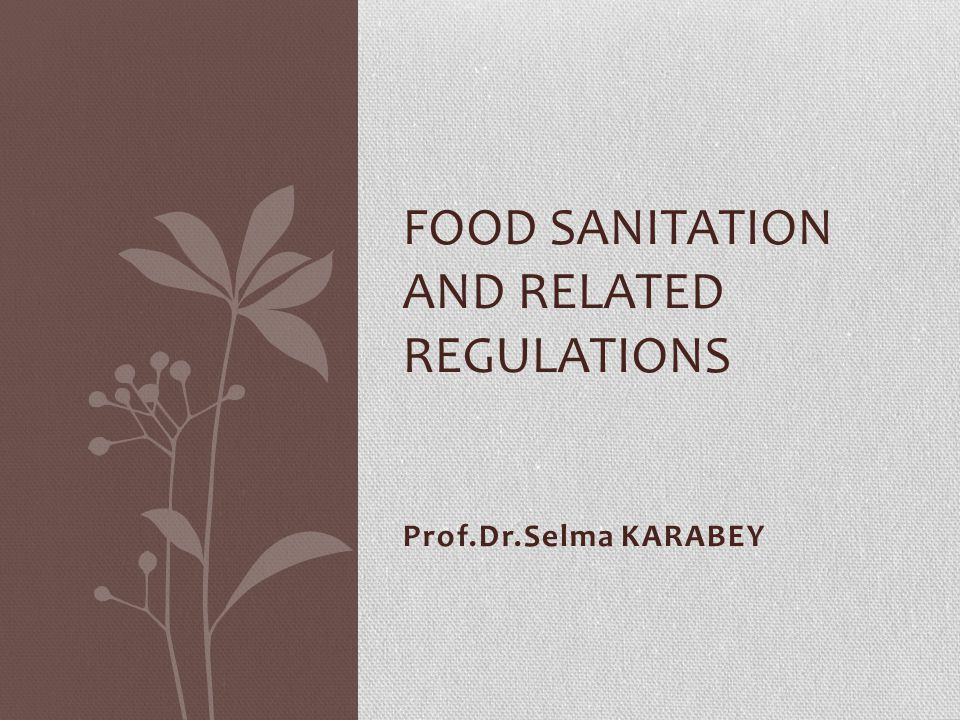 Food Sanitation and Related Regulations