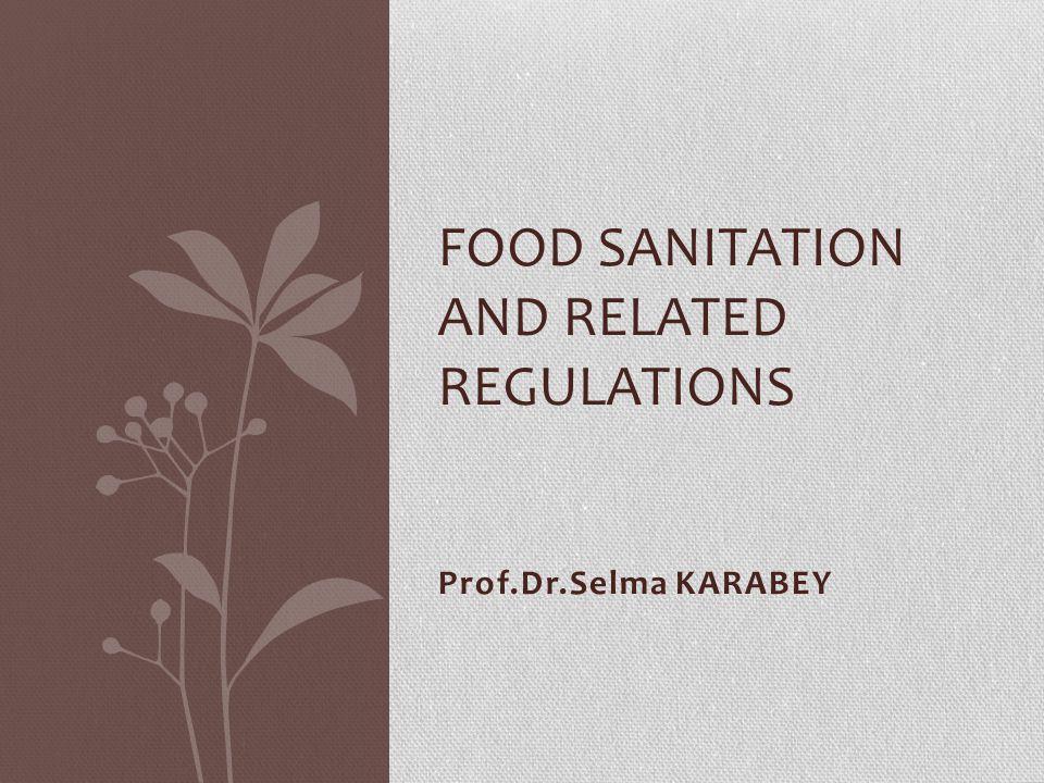 Food Sanitation and Related Regulations