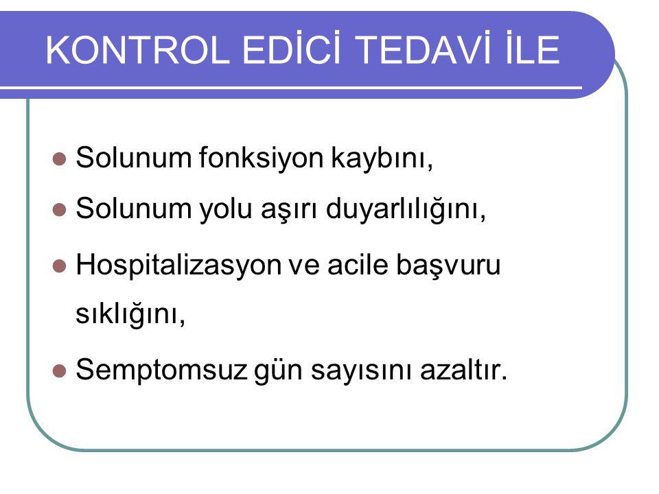 KONTROL EDİCİ TEDAVİ İLE