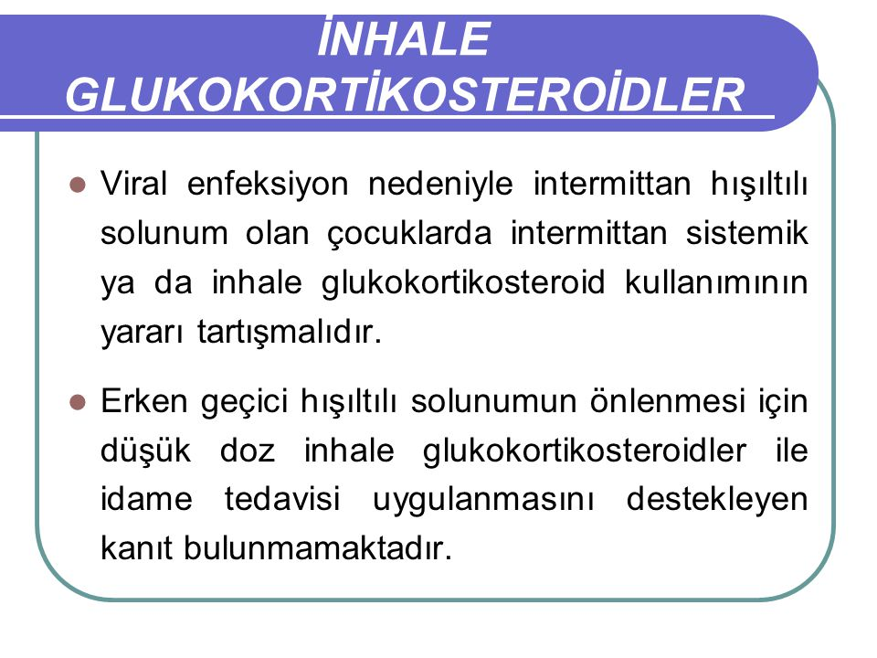 İNHALE GLUKOKORTİKOSTEROİDLER