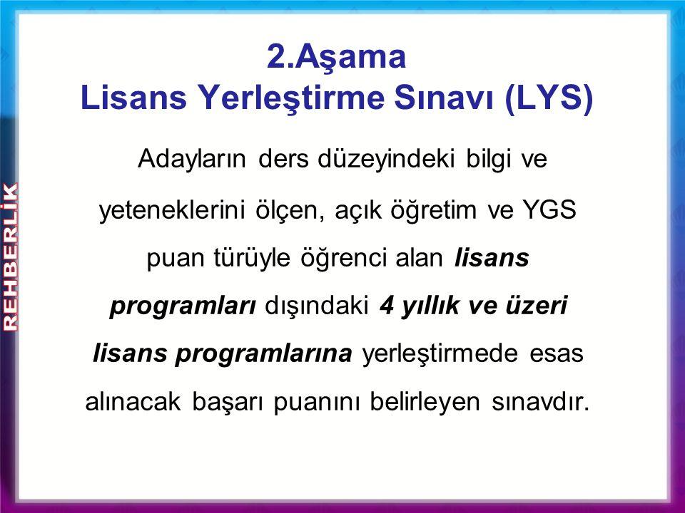 2.Aşama Lisans Yerleştirme Sınavı (LYS)