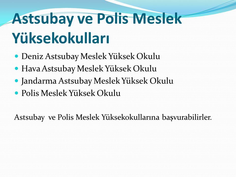 Astsubay ve Polis Meslek Yüksekokulları