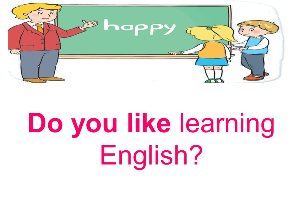 Do you like learning English