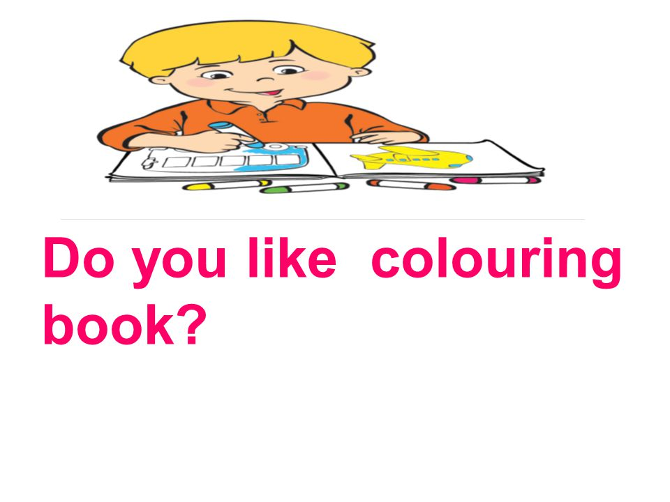 Do you like colouring book