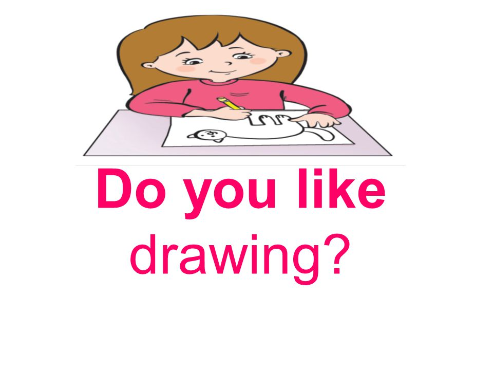 Do you like drawing