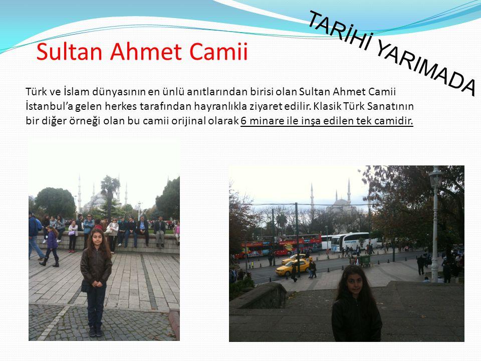Sultan Ahmet Camii TARİHİ YARIMADA