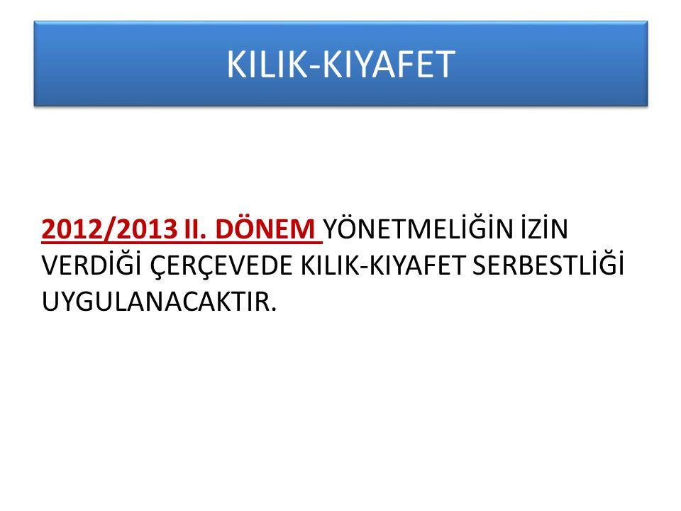 KILIK-KIYAFET 2012/2013 II.