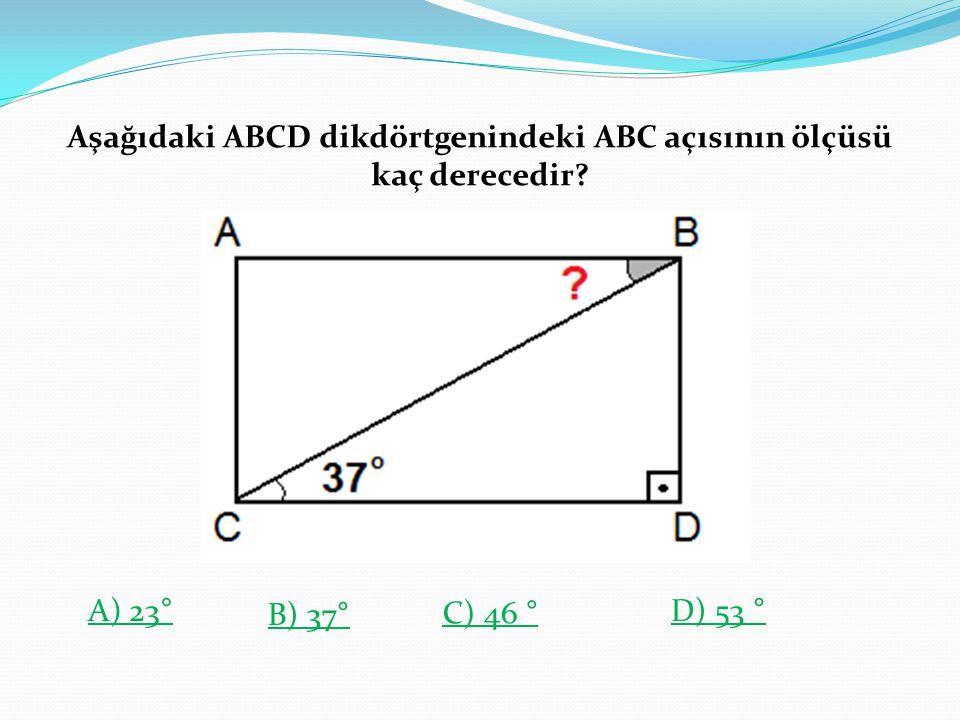 Aşağıdaki ABCD dikdörtgenindeki ABC açısının ölçüsü kaç derecedir