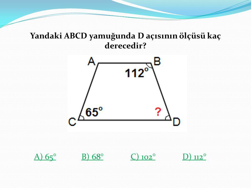 Yandaki ABCD yamuğunda D açısının ölçüsü kaç derecedir