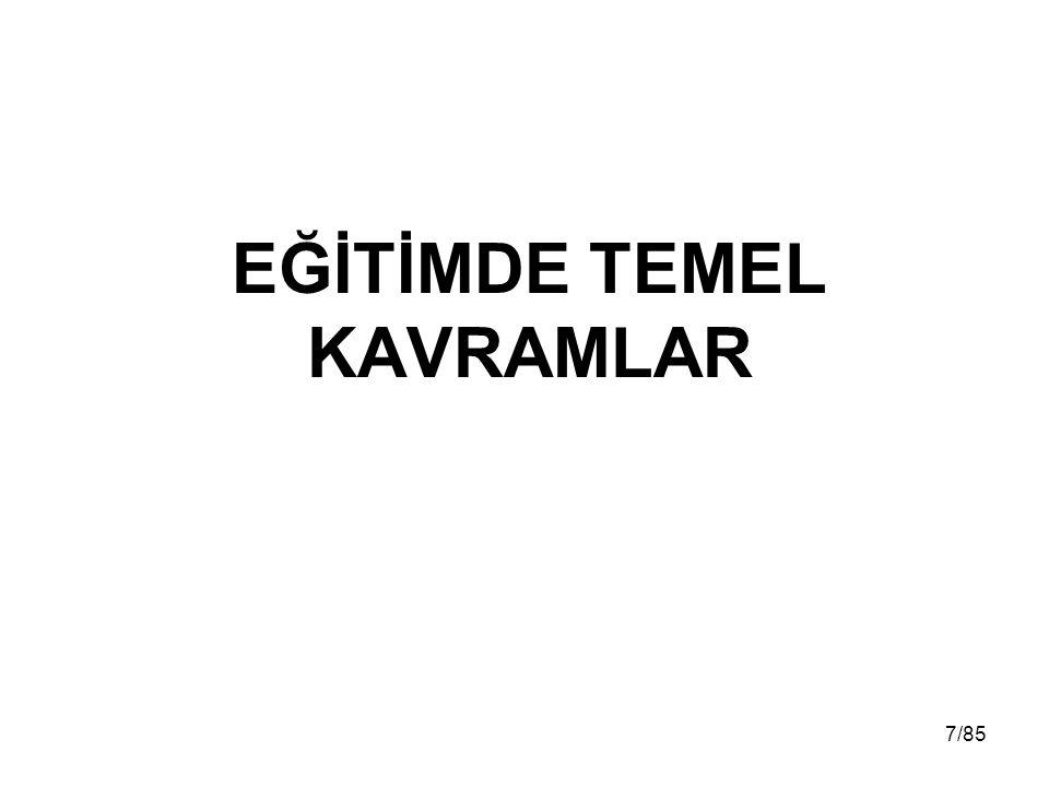 EĞİTİMDE TEMEL KAVRAMLAR