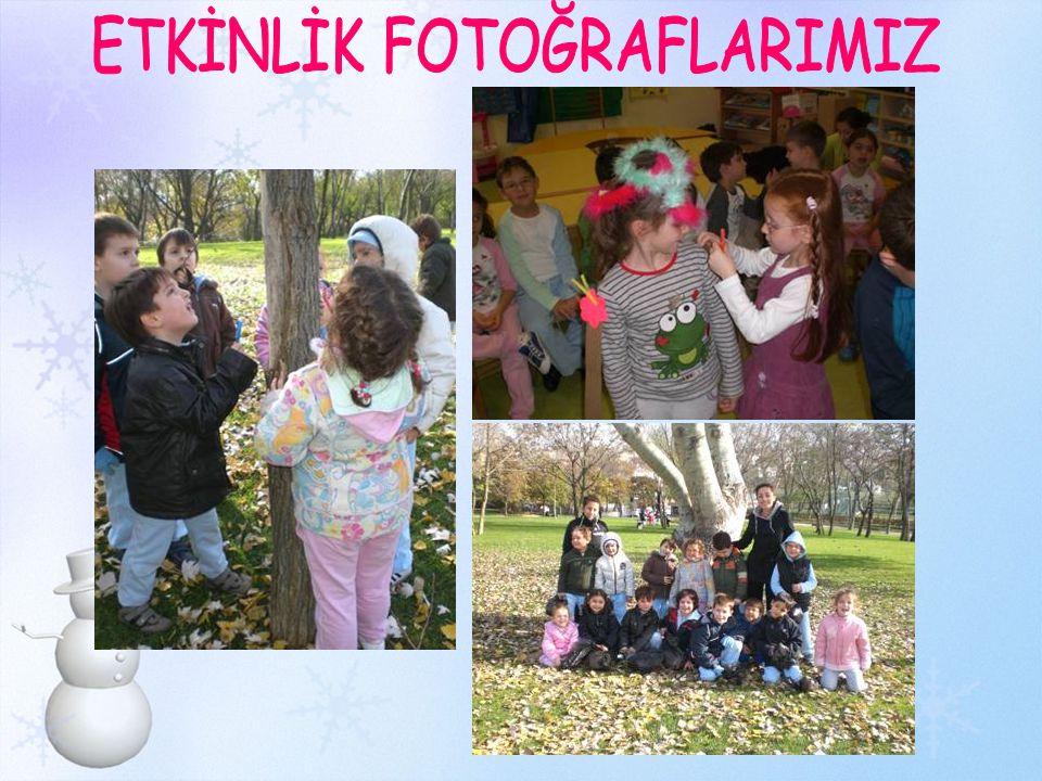 ETKİNLİK FOTOĞRAFLARIMIZ