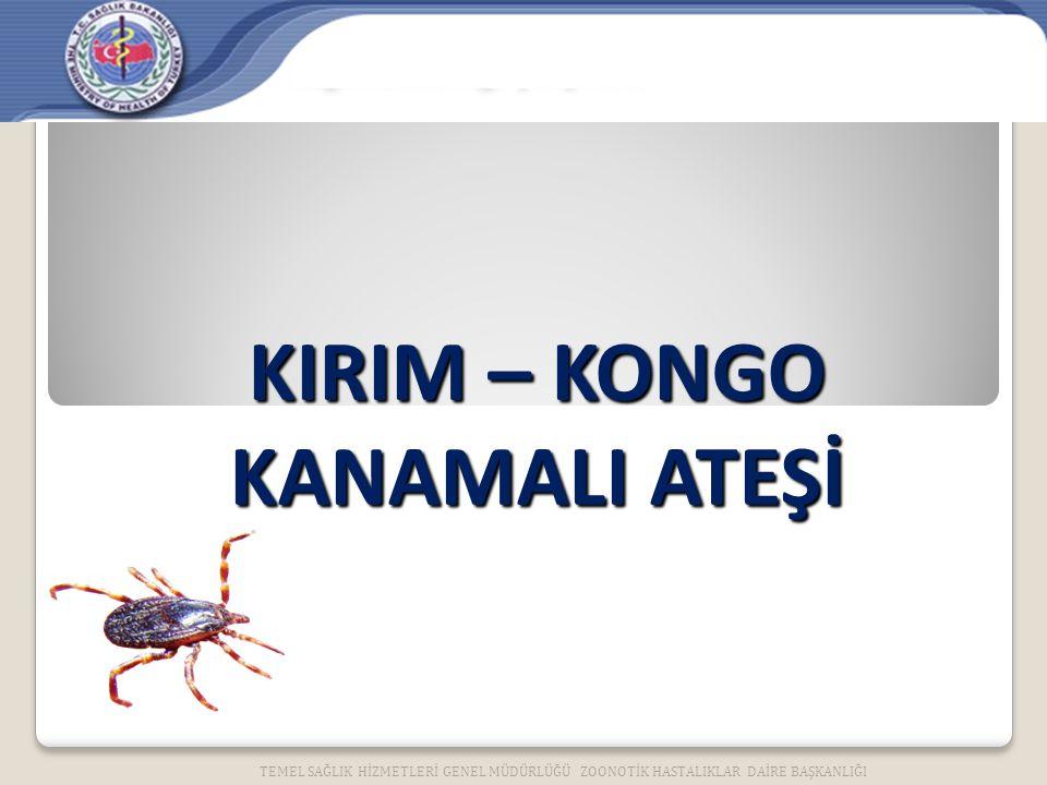 KIRIM – KONGO KANAMALI ATEŞİ