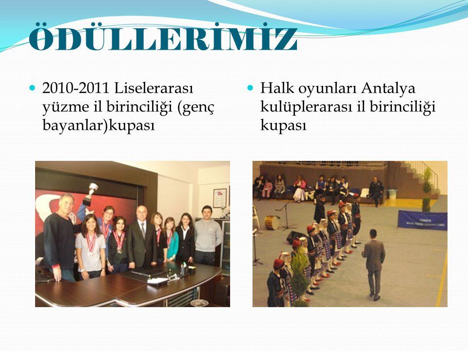 ÖDÜLLERİMİZ 2010-2011 Liselerarası yüzme il birinciliği (genç bayanlar)kupası.