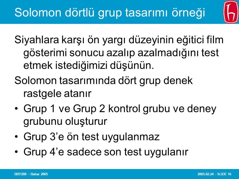 Solomon dörtlü grup tasarımı örneği