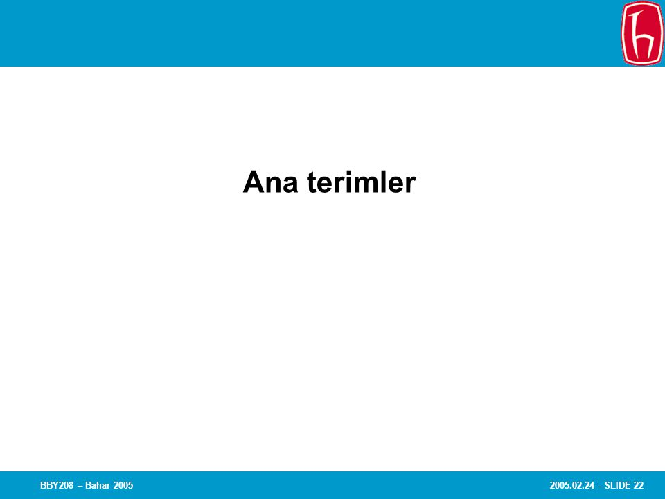 Chapter 8 Experiments Ana terimler BBY208 – Bahar 2005
