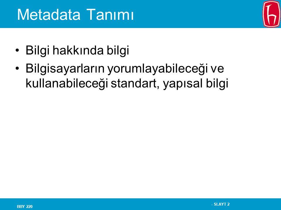 Metadata Tanımı Bilgi hakkında bilgi