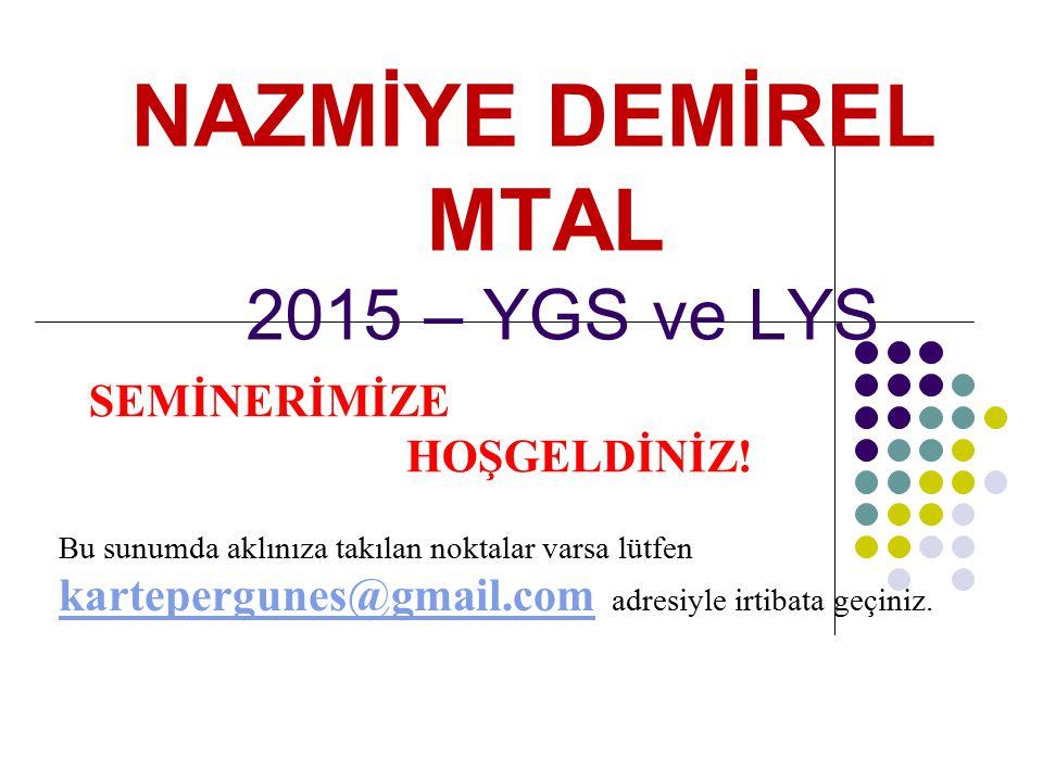 NAZMİYE DEMİREL MTAL 2015 – YGS ve LYS