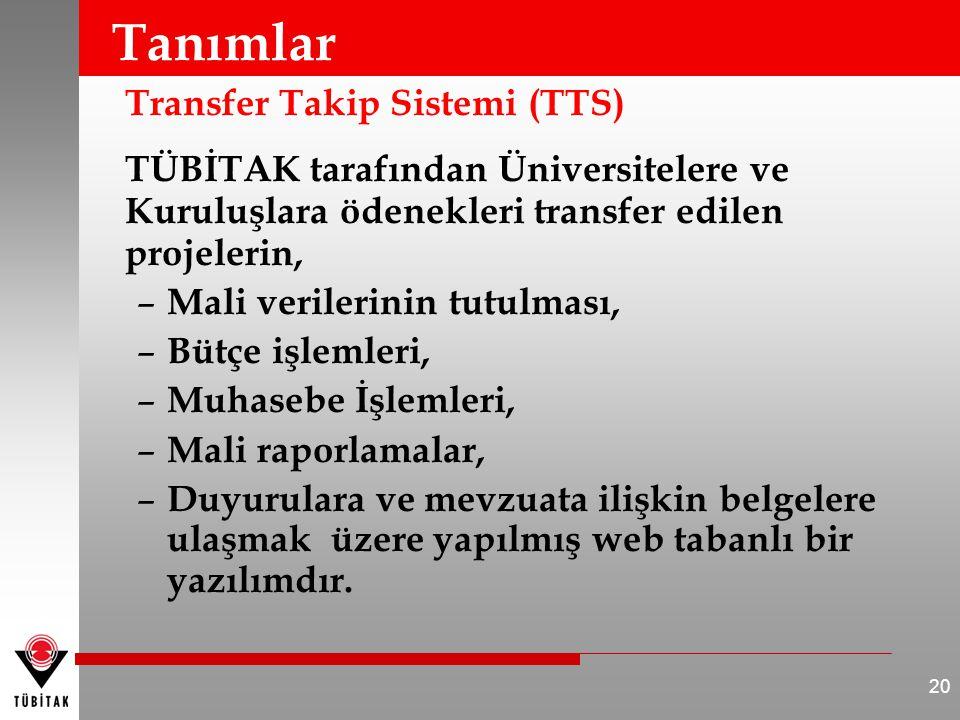 Tanımlar Transfer Takip Sistemi (TTS)