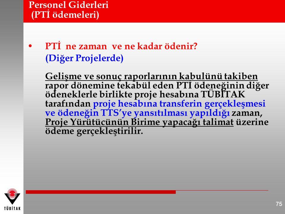 Personel Giderleri (PTİ ödemeleri)
