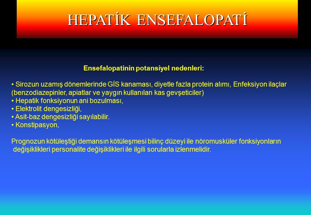 HEPATİK ENSEFALOPATİ HEPATİK ENSEFALOPATİNİN SINIFLANDIRILMASI