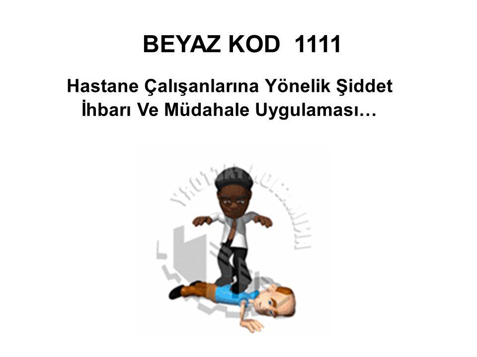 Hastane Çalışanlarına Yönelik Şiddet İhbarı Ve Müdahale Uygulaması…