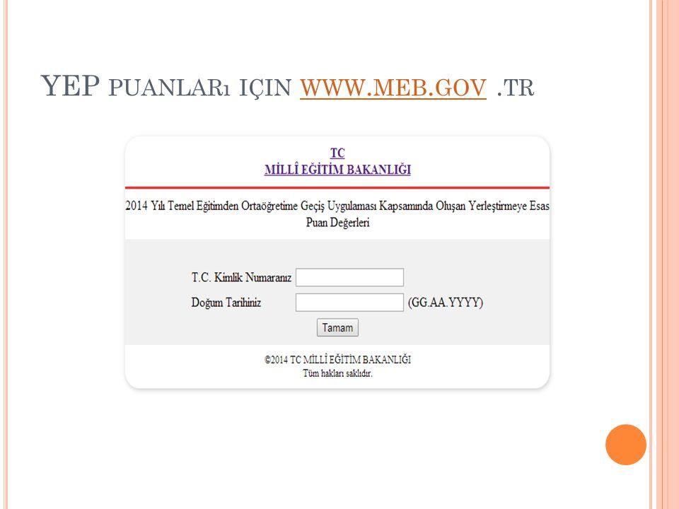 YEP puanları için www.meb.gov .tr
