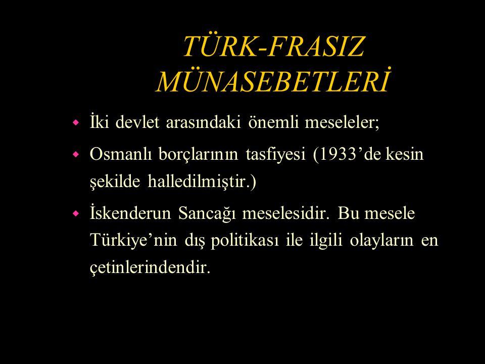 TÜRK-FRASIZ MÜNASEBETLERİ