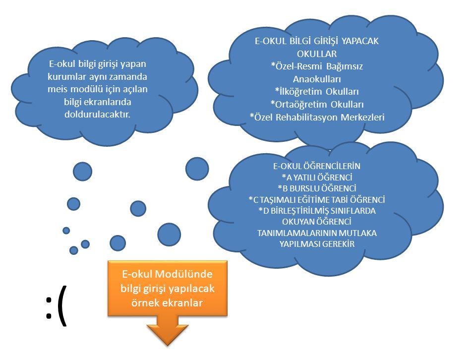 :( E-okul Modülünde bilgi girişi yapılacak örnek ekranlar