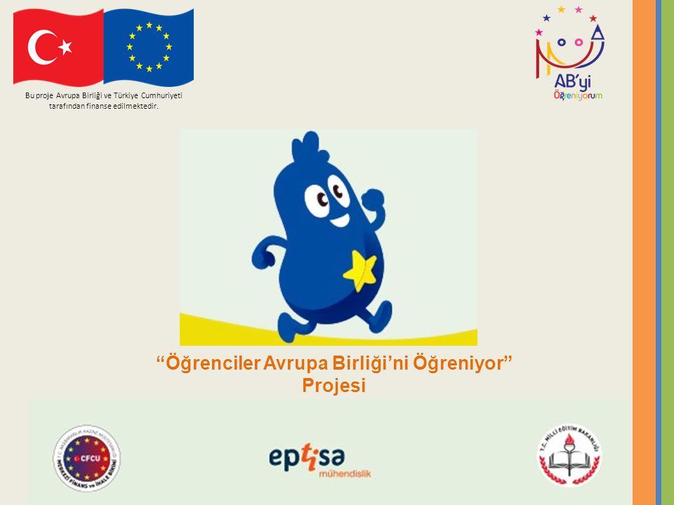 Öğrenciler Avrupa Birliği'ni Öğreniyor Projesi