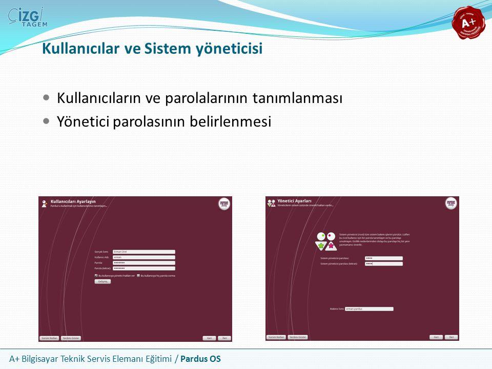 Kullanıcılar ve Sistem yöneticisi