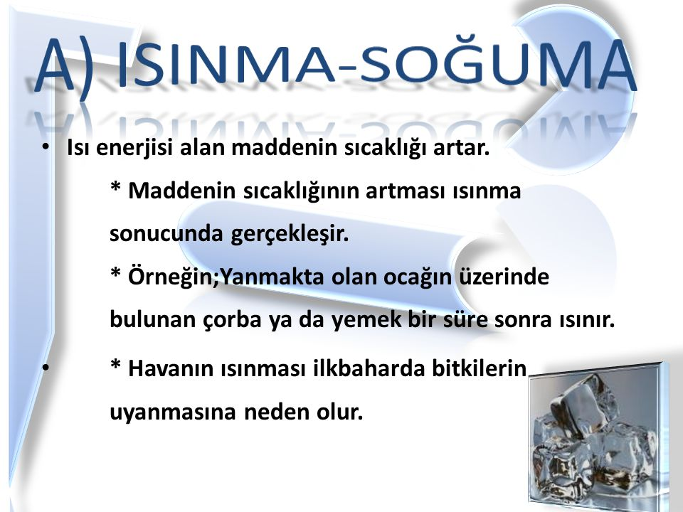A) ISINMA-SOĞUMA