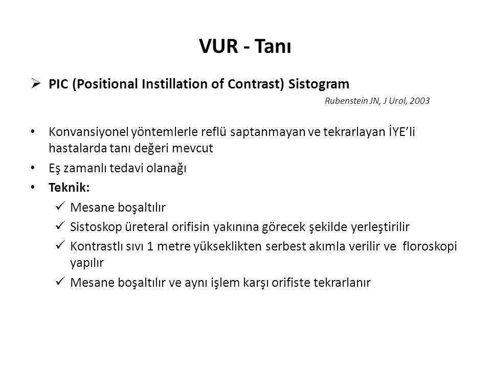 VUR - Tanı PIC (Positional Instillation of Contrast) Sistogram