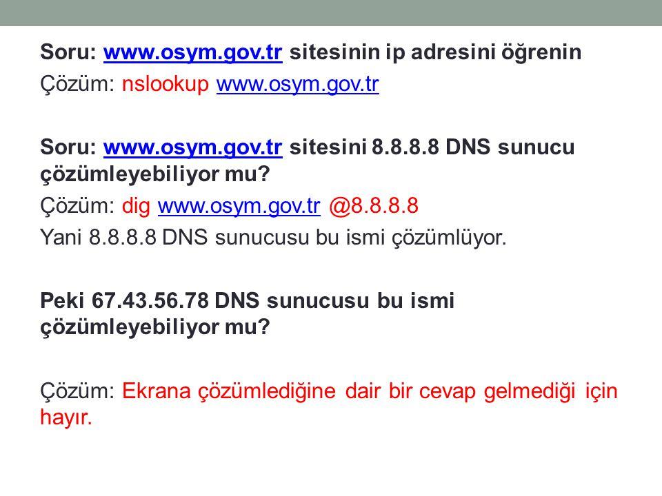 Soru: www.osym.gov.tr sitesinin ip adresini öğrenin