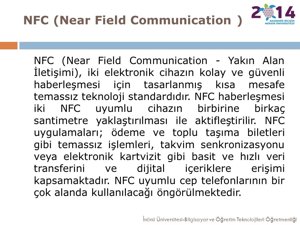 NFC (Near Field Communication )