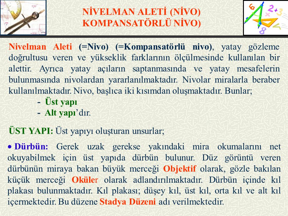 NİVELMAN ALETİ (NİVO) KOMPANSATÖRLÜ NİVO)