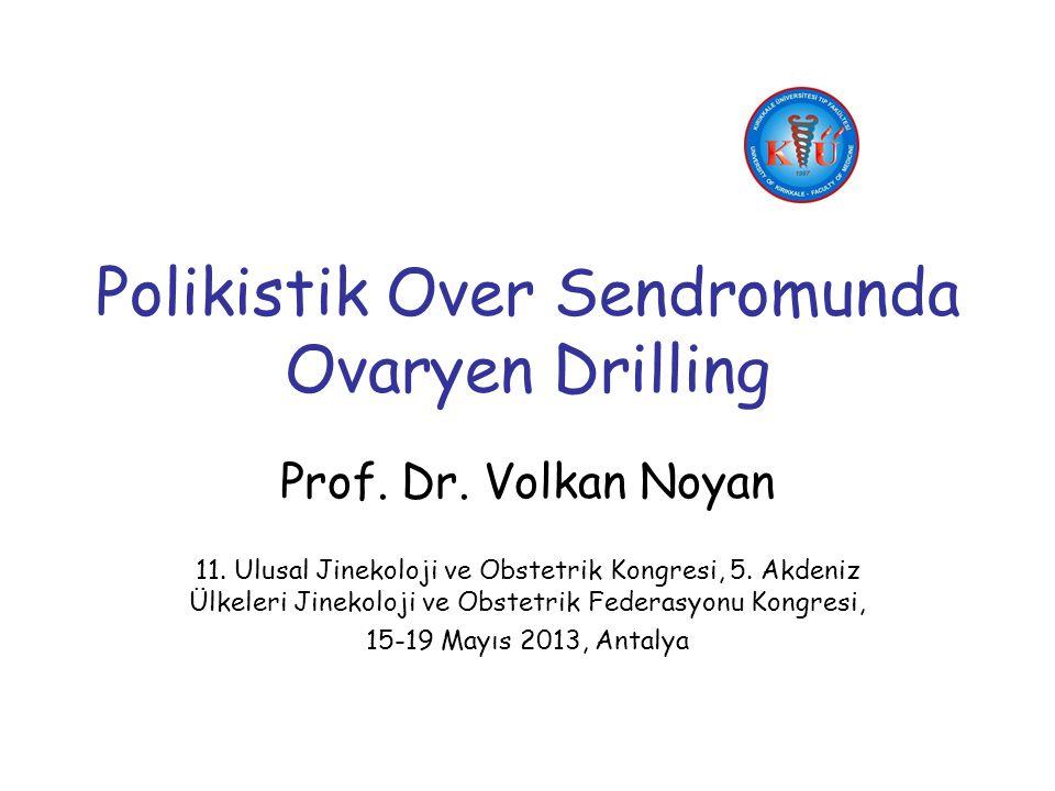 Polikistik Over Sendromunda Ovaryen Drilling