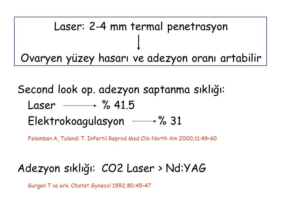 Laser: 2-4 mm termal penetrasyon
