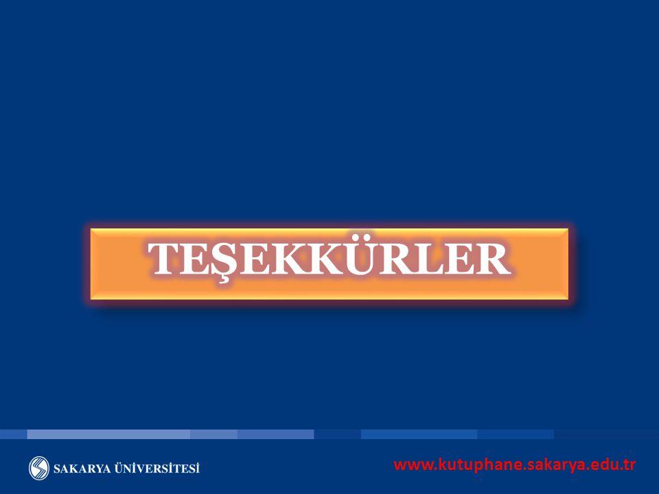 TEŞEKKÜRLER www.kutuphane.sakarya.edu.tr